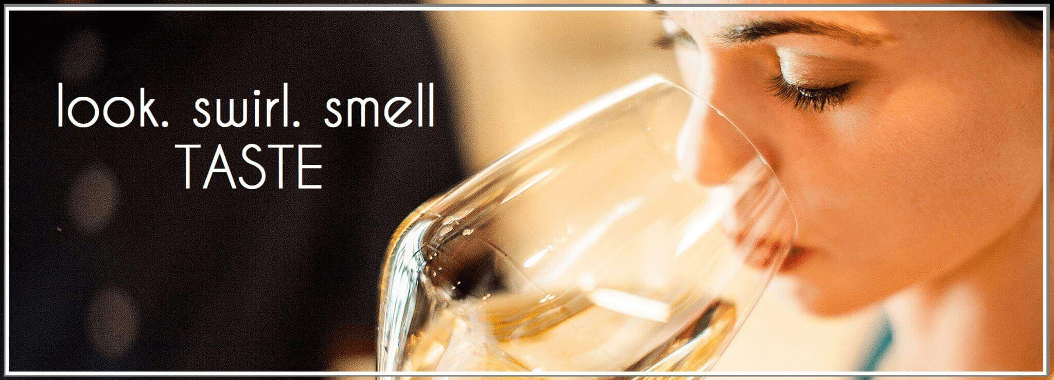 look swirl smell taste at Mile High Wine Tours in Denver Colorado